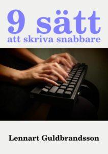 9 sätt att skriva snabbare